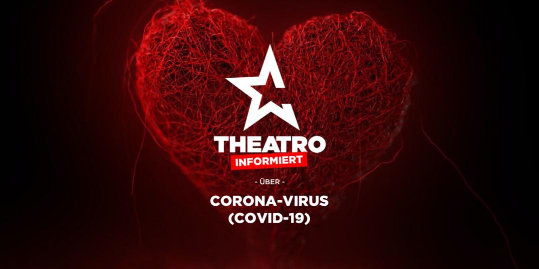 THEATRO INFORMIERT | CORONA-VIRUS (COVID19)